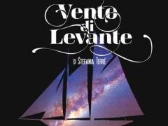 """""""Vento di Levante"""", spettacolo teatrale"""