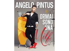 Il Teatro La Fenice ospita Angelo Pintus con Ormai sono una milf