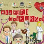 Gli Allegri Chirurghi a Chiaravalle