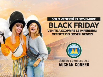 Black Friday al Centro Commerciale Auchan Conero
